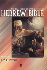 The Blackwell Companion to the Hebrew Bible | Leo G. Perdue |