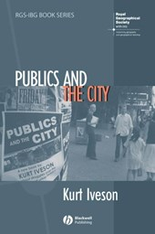Publics and the City | Kurt Iveson |