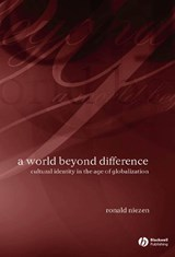 A World Beyond Difference | Ronald Niezen |
