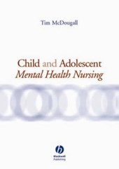 Child and Adolescent Mental Health Nursing