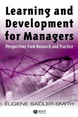 Learning and Development for Managers | Eugene Sadler-Smith |