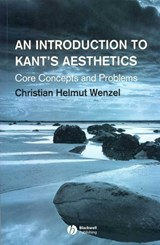 An Introduction to Kant's Aesthetics | Christian Helmut Wenzel |