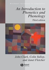 An Introduction to Phonetics and Phonology | John Clark ; Colin Yallop ; Janet Fletcher |