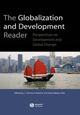 The Globalization and Development Reader | J. Timmons Roberts |