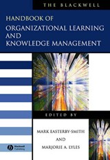 The Blackwell Handbook of Organizational Learning and Knowledge Management | Mark Easterby-Smith |