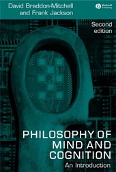 Philosophy of Mind and Cognition | David Braddon-Mitchell |