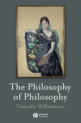 The Philosophy of Philosophy | Timothy Williamson |