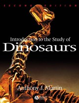 Introduction to the Study of Dinosaurs | Anthony J. Martin |