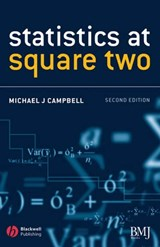 Statistics at Square Two | Michael J. Campbell |