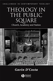 Theology in the Public Square | Gavin D'costa |