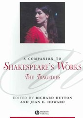 A Companion to Shakespeare's Works, Volume I | Richard Dutton |