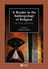 A Reader in the Anthropology of Religion | Michael Lambek |