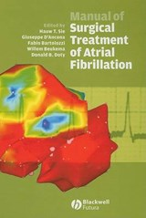 Manual of Surgical Treatment of Atrial Fibrillation | Hauw T. Sie |