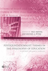 Postfoundationalist Themes In The Philosophy of Education | Paul Smeyers |