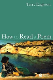 How to Read a Poem | Terry Eagleton |
