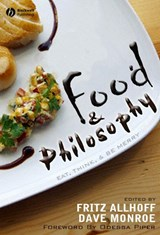 Food and Philosophy | ALLHOFF,  Fritz |