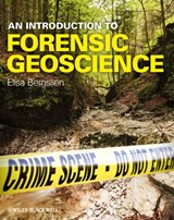 An Introduction to Forensic Geoscience | Elisa Bergslien |