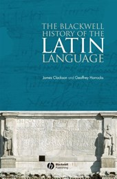 The Blackwell History of the Latin Language