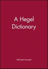 A Hegel Dictionary | Michael Inwood |