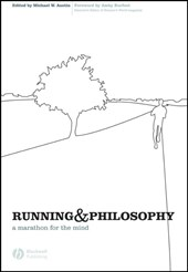 Running and Philosophy | Michael W. Austin |