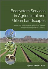 Ecosystem Services in Agricultural and Urban Landscapes | Stephen Wratten |