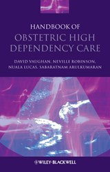 Handbook of Obstetric High Dependency Care | David Vaughan |