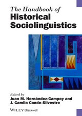 The Handbook of Historical Sociolinguistics | Hern & Juan Manuel Aacute;ndez-Campoy |