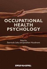 Occupational Health Psychology | Stavroula Leka & Jonathan Houdmont |