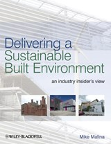 Delivering Sustainable Buildings | Mike Malina |
