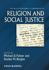 The Wiley-Blackwell Companion to Religion and Social Justice | Michael D. Palmer |