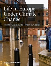 Life in Europe Under Climate Change | Joseph Alcamo |