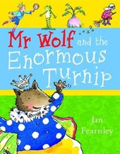 Mr Wolf and the Enormous Turnip | Jan Fearnley |