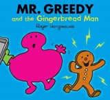 Mr. Greedy and the Gingerbread Man | Roger Hargreaves |