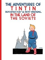 Tintin: (00) in the land of the soviets | Hergé |
