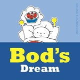 Bod's Dream | Cole, Michael ; Cole, Joanna |