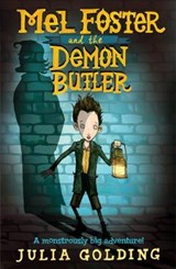 Mel Foster and the Demon Butler | Julia Golding |