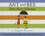 Ant and Bee Three Story Collection | Angela Banner |