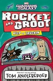 Marvel Rocket and Groot: Keep on Truckin'