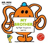 Mr Men: My Brother | Roger Hargreaves |