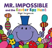 Mr Men: Mr Impossible and the Easter Egg Hunt | Adam Hargreaves |