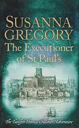 The Executioner of St Paul's | Susanna Gregory |