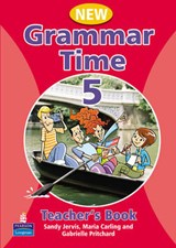 Grammar Time Level 5 Teachers Book New Edition | Sandy Jervis; Maria Carling |