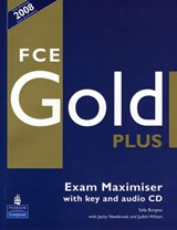FCE Gold Plus Maximiser and CD and Key Pack | Sally Burgess |