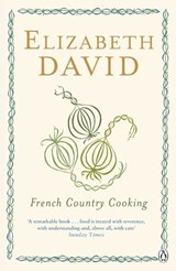 French Country Cooking | Elizabeth David |