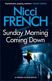 Sunday Morning Coming Down | Nicci French |