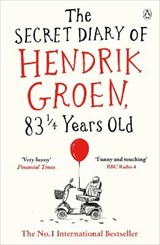 Secret diary of hendrik groen 83 1/4 years old | Hendrik Groen |