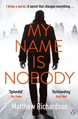 My Name Is Nobody | Matthew Richardson |