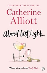 About Last Night . . . | Catherine Alliott |