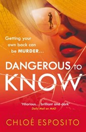 Dangerous to Know