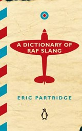 Dictionary of RAF Slang | Eric Partridge |